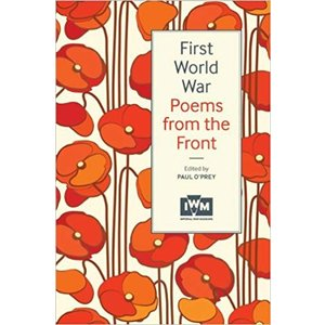 Imperial War Museums First World War Poems From The Front