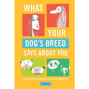 What's Your Dog's Breed Says About You-A Fun Look at the Peculiarities of Pets and Their Owners