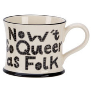 Moorland Pottery Moorland Pottery Nowt So Queer As Folk Mug