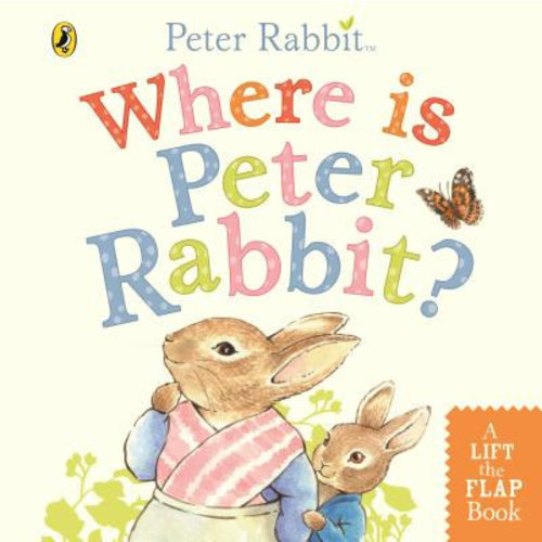 Beatrix Potter Peter Rabbit Where is Peter Rabbit?