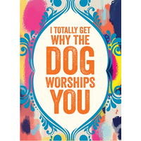 The Dog Worships You Father's Day Card