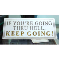 Keep Going Plaque