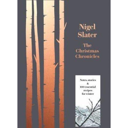 Nigel Slater The Christmas Chronicles