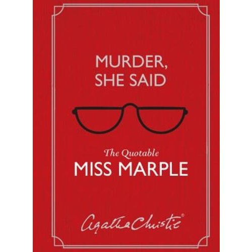 Harper Collins Publishers Murder, She Said The Quotable Miss Marple