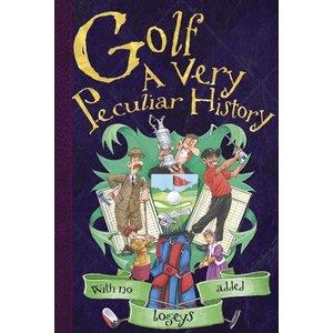 Golf: A Very Peculiar History
