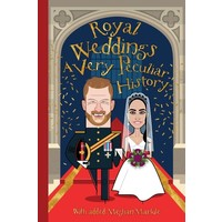Royal Weddings: A Very Peculiar History