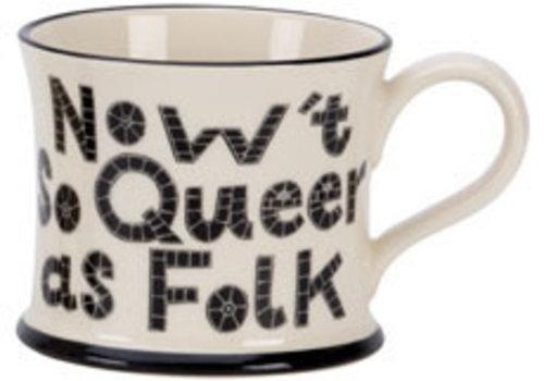 Moorland Pottery Moorland Pottery Nowt So Queer As Folk Mug