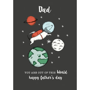 Dad You Are Out of This World Card
