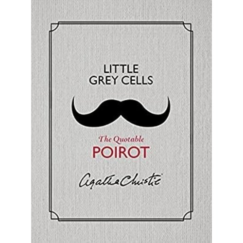 Harper Collins Publishers Little Grey Cells The Quotable Poirot