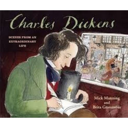 Charles Dickens Scenes From An Extraordinary Life