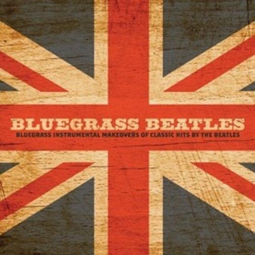 The Beatles Bluegrass Beatles CD