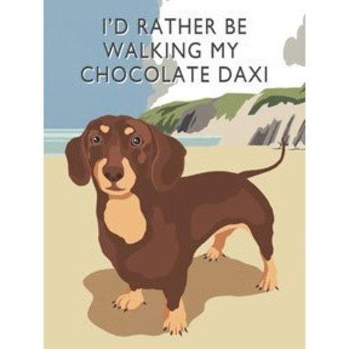Original Metal Sign Co. I'd Rather Be Walking My Chocolate Daxi Metal Sign
