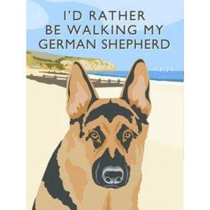 Original Metal Sign Co. I'd Rather Be Walking My German Shepherd Metal Sign