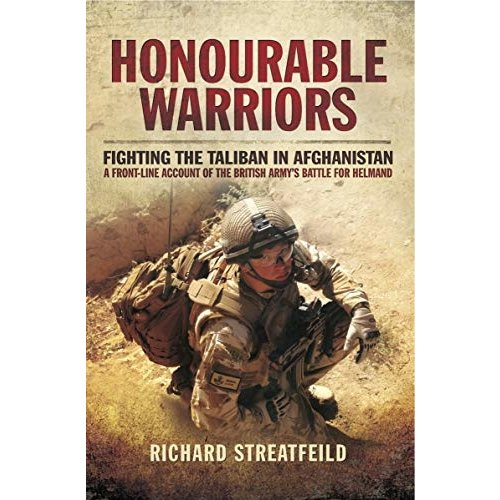 Honourable Warriors by Richard Streatfield