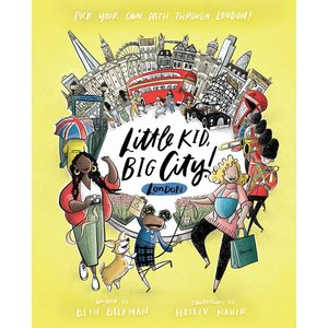 Quirk Books Little Kid Big City (London) By Beth Beckman