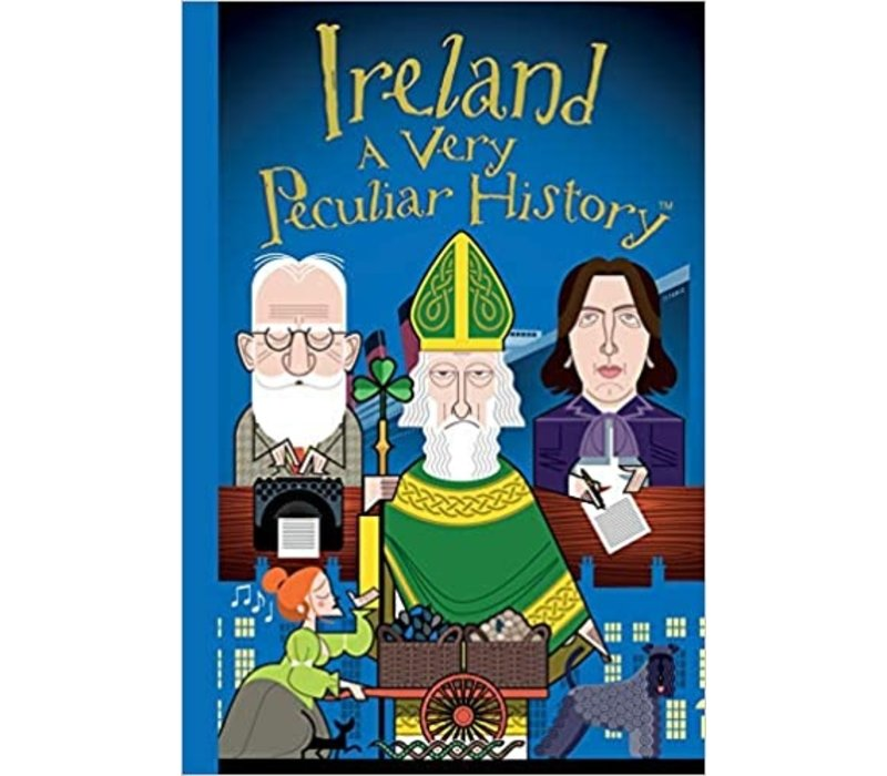 Ireland A Very Peculiar History