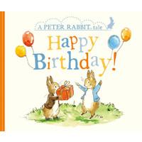 Happy Birthday! (A Peter Rabbit Tale)