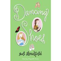 Dancing Shoes by Noel Streatfeild