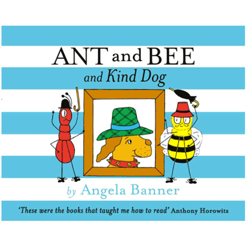 Ant & Bee and the Kind Dog