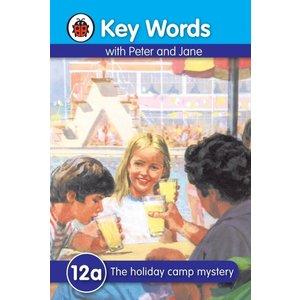 Ladybird Key words 12a: The Holiday Camp Mystery