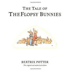 10. The Tale of the Flopsy Bunnies