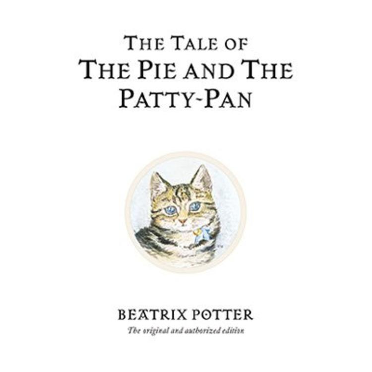 17. The Tale of the Pie and the Patty-Pan