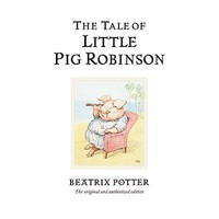 19. The Tale of Little Pig Robinson