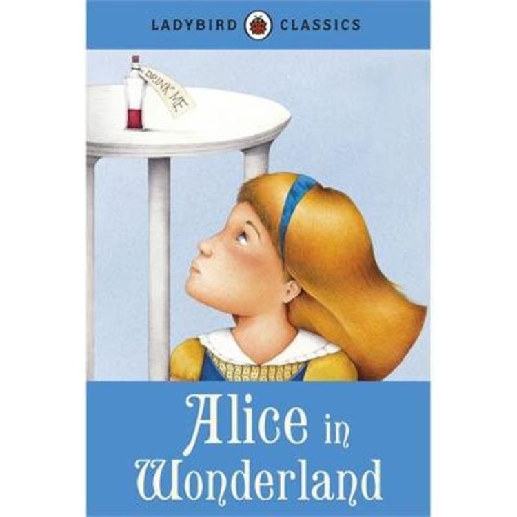 Ladybird Alice in Wonderland - Ladybird Classics