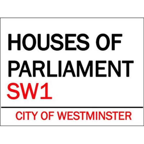 Original Metal Sign Co. Original Metal Sign Co. Houses of Parliament Street Sign