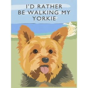 Original Metal Sign Co. I'd Rather Be Walking My Yorkie Metal Sign