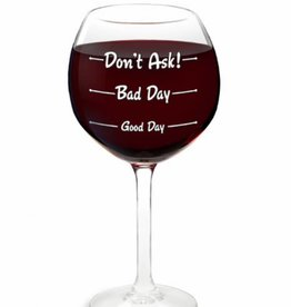 BIG MOUTH WINE GLASS- HOWS YOUR DAY