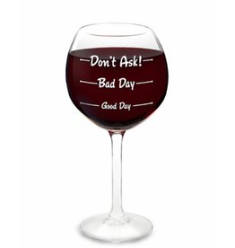 WINE GLASS- HOWS YOUR DAY