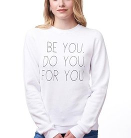 AUTHENTIC BRAVE APPAREL BE YOU SWEATSHIRT