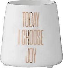 "Bloomingville USA Tealight Holder w/ Today I Choose Joy 3""H"
