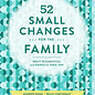 Hachette Book Group 52 Small Changes for the Family