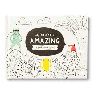 Compendium Inc Why You're So Amazing