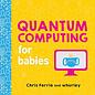 Sourcebooks BK Quantum Computing for Babies