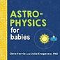 Sourcebooks BK Astrophysics for Babies