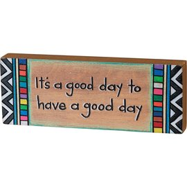 "Primitives by Kathy It's a Good Day, 8x3x1"" Block Sign"