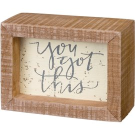 Primitives by Kathy You Got This, Wood Sign 3x4""