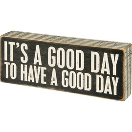 Primitives by Kathy Box Sign - A Good Day