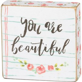 Primitives by Kathy Block Sign - You are Beautiful (3x3)