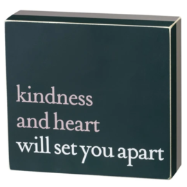 Primitives by Kathy Box Sign - Kindness & Heart