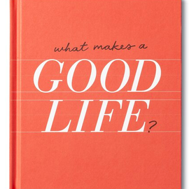Compendium Inc What Makes a Good Life? Book