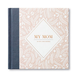 Compendium Inc My Mom - In Her Own Words