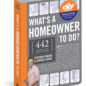 Workman Publishing Co What's A Homeowner To Do?