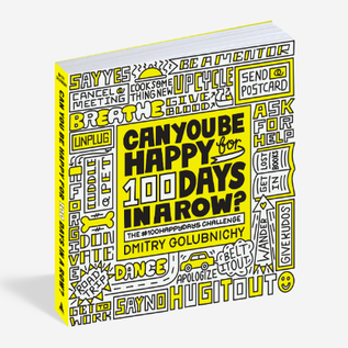 Workman Publishing Co Can You Be Happy for 100 Days in a Row?
