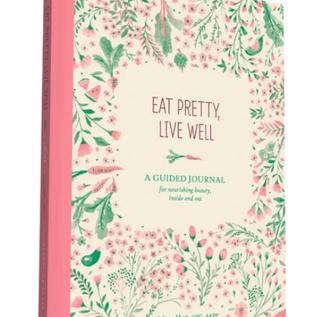 Eat Pretty, Live Well