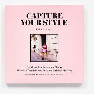 Capture Your Style: How to Transform Your Instagram Images and Build the Ultimate&