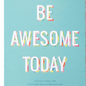 Compendium Inc Be Awesome Today 20 Poster Book